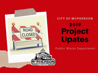 Red background with words promoting Project Updates 2019 related to road construction in McPherson K